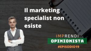 marketing specialist non esiste ep 19 cristian boin podcast