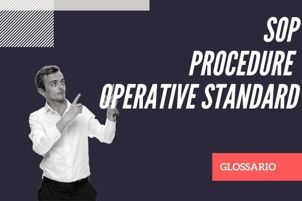 SOP procedure operative standard definizione glossario Cristian Boin